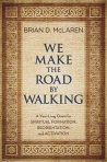 We-Make-the-Road-by-Walking